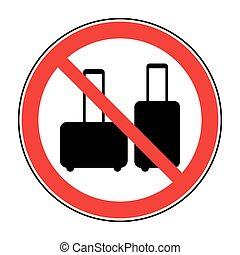 no suitcase sign - No hand baggage vector sign. No suitcase...