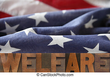 American welfare - the word welfare on an American flag...