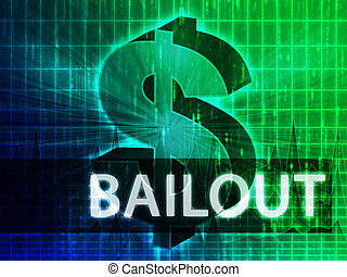Bailout Finance illustration, dollar symbol over financial...