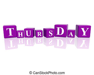 thursday in 3d cubes - 3d violet cubes with letters makes...
