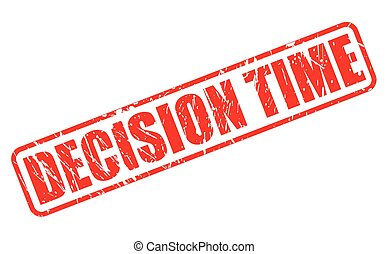 DECISION TIME red stamp text