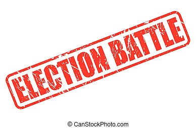 ELECTION BATTLE red stamp text on white