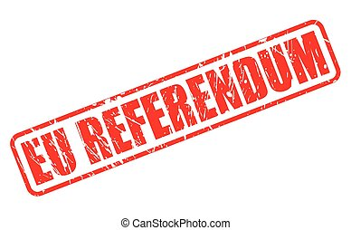 EU REFERENDUM red stamp text on white