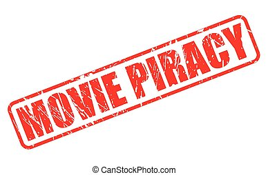 MOVIE PIRACY red stamp text on white