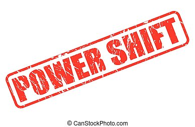 POWER SHIFT red stamp text on white