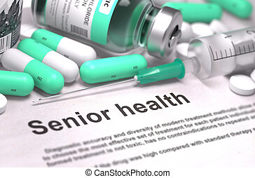 Senior Health - Medical Concept - Senior Health - Printed...