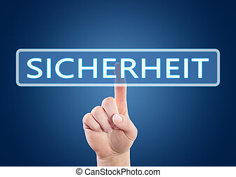 Sicherheit - german word for safety or security - hand...