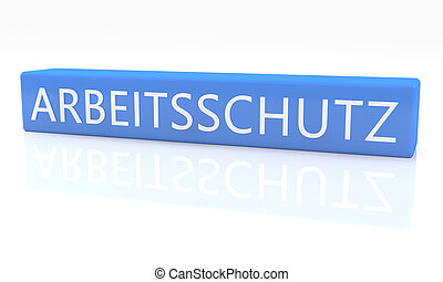 Arbeitsschutz - german word for work safety - 3d render blue...
