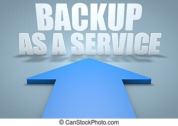 Backup as a Service - 3d render concept of blue arrow...