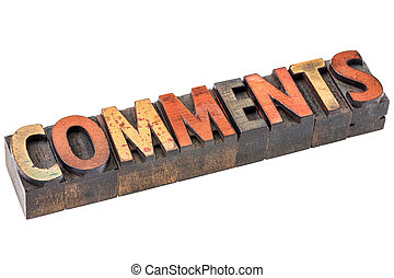 comments word in vintage wood type - comments word abstract...