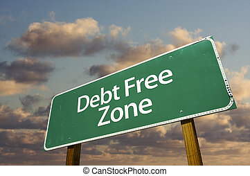 Debt Free Zone Green Road Sign and Clouds - Debt Free Zone...