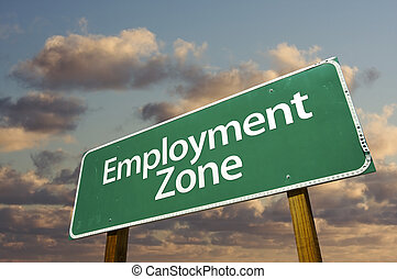 Employment Zone Green Road Sign and Clouds