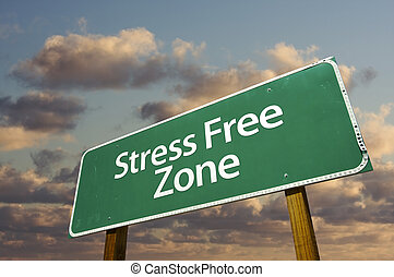 Stress Free Zone Green Road Sign and Clouds - Stress Free...