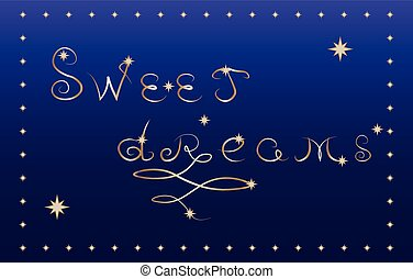 sweet dreams card - inscription sweet sleep in the night...
