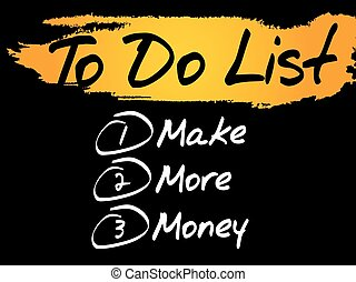 Make More Money in To Do List, vector concept background