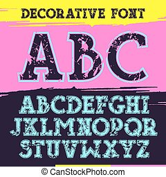 Slab serif font with contour and shabby texture Print on...