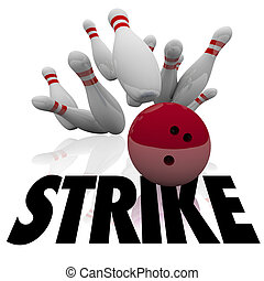 Strike Bowling Ball Pins Word Win Game - Strike word under a...