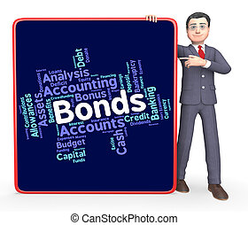Bonds Word Represents In Debt And Loan - Bonds Word...