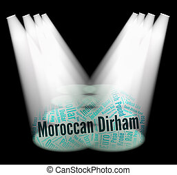Moroccan Dirham Represents Morocco Dirhams And Banknote -...