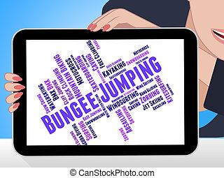 Bungee Jumping Represents Extreme Sport And Adventure -...
