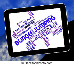 Bungee Jumping Indicates Text Words And Adventure - Bungee...