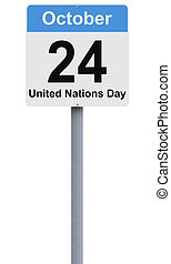 United Nations Day - Modified road sign on the United...
