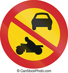 Road sign used in Sweden - No motor-driven vehicles.