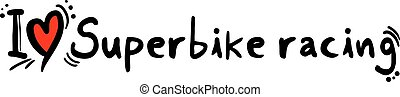 Superbike racing love - Creative design of Superbike racing...