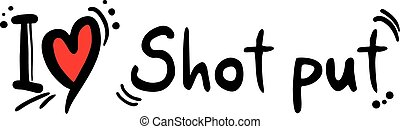 Shot put love - Creative design of Shot put love