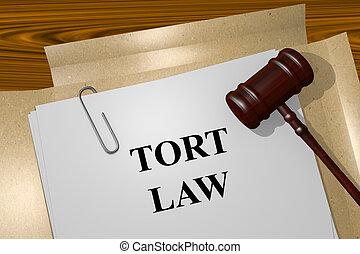 Tort Law concept - Render illustration of Tort Law title On...