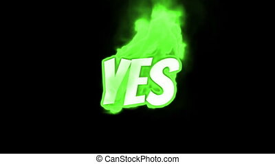 yes text on fire word in fire high turbulence Text in flames...
