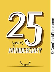 25 years anniversary - Vector illustration of the 25 years...