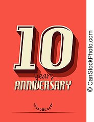 10 years anniversary - Vector illustration of the 10 years...