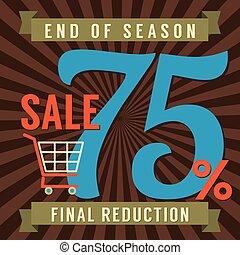 75 Percent End of Season Sale - 75 Percent End of Season...