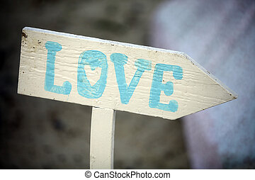 Love sign - Color picture of an indicator with the word...