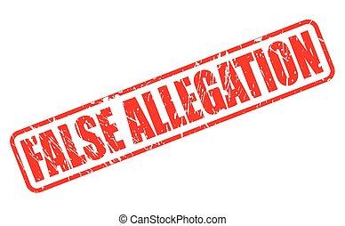 FALSE ALLEGATION red stamp text
