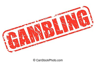 GAMBLING red stamp text on white
