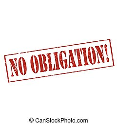 No Obligation-stamp - Grunge rubber stamp with text No...
