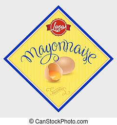 Mayonnaise Label Vector Illustration with Hand Lettered Text...