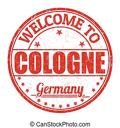 Welcome to Cologne stamp - Welcome to Cologne grunge rubber...