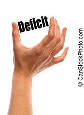 """Deficit - Vertical shot of a hand holding the word """"Deficit""""..."""