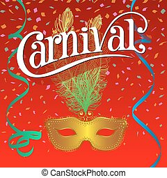 Carnival Festive background with mask, ribbons and confetti