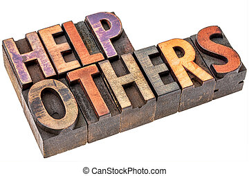 help others in wood type