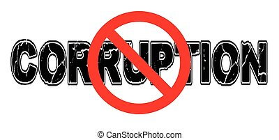 Ban Corruption, the practice of doing business by...