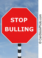 Stop Bullying concept - Render illustration of Stop Bullying...