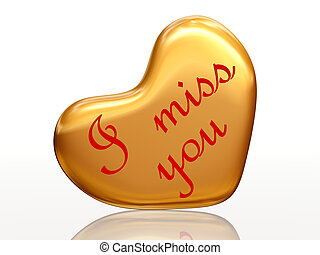 I miss you in golden heart - 3d golden heart, red letters,...