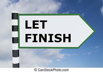 Let Finish concept - Render illustration of Let Finish title...