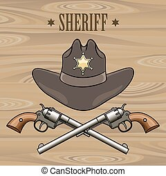 Sheriff Emblem - Sheriff hat and crossed revolvers...