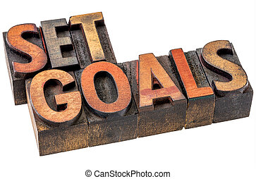 set goals abstract in wood type - set goal word abstract -...