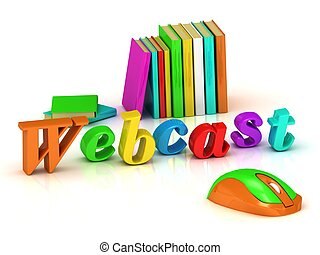 Webcast inscription bright volume letter and textbooks and...